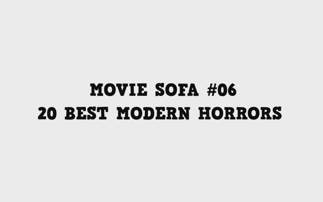 #06: 20 Best Modern Horrors