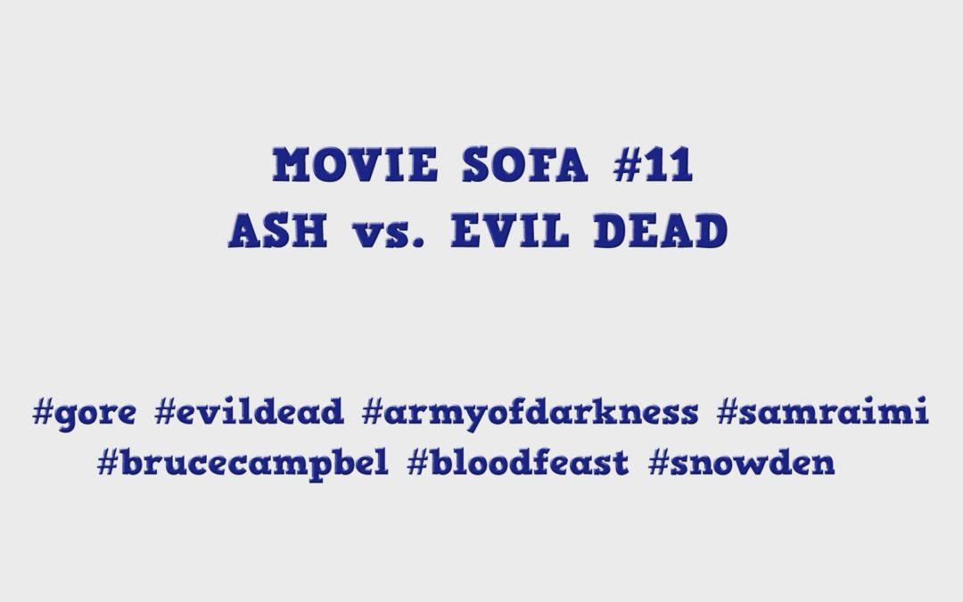 #11: Ash vs Evil Dead