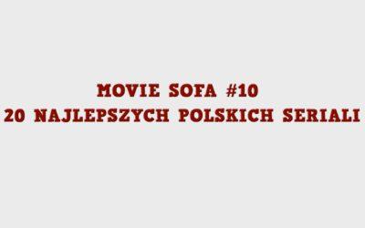 #10: 20 Najlepszych Polskich Seriali