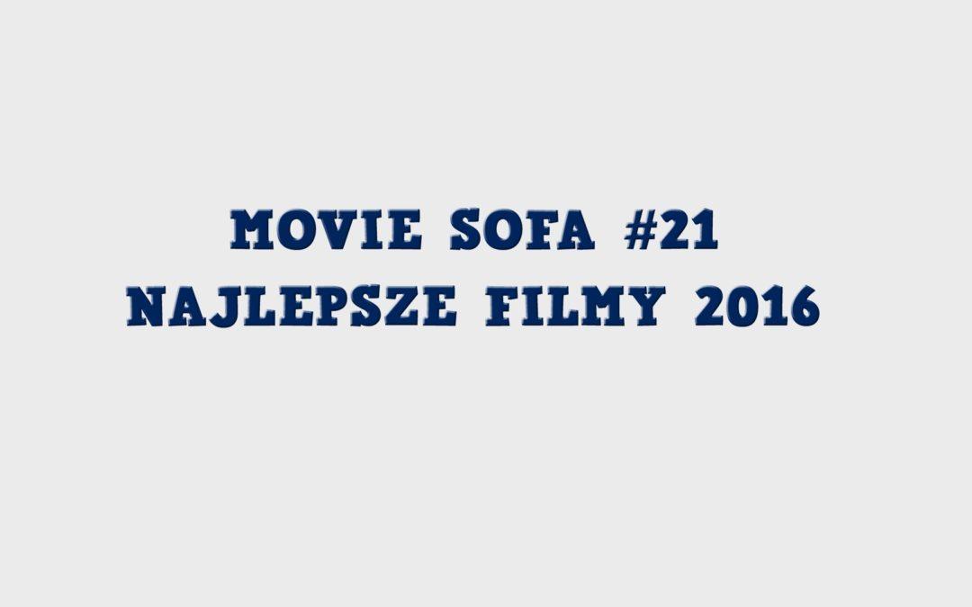 #21: Najlepsze Filmy 2016